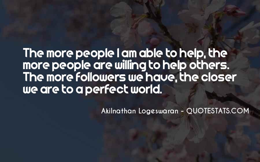 Quotes About Humanity And Helping Others #965319