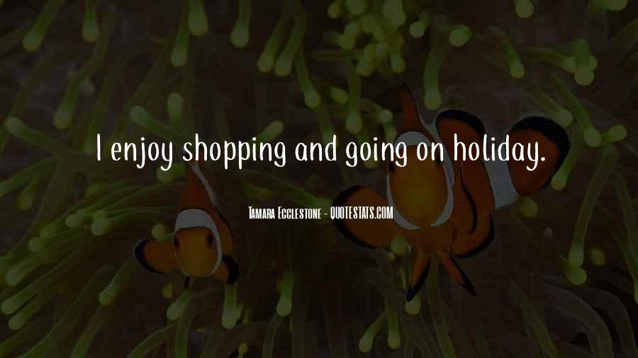 Quotes About Holiday Shopping #1681267