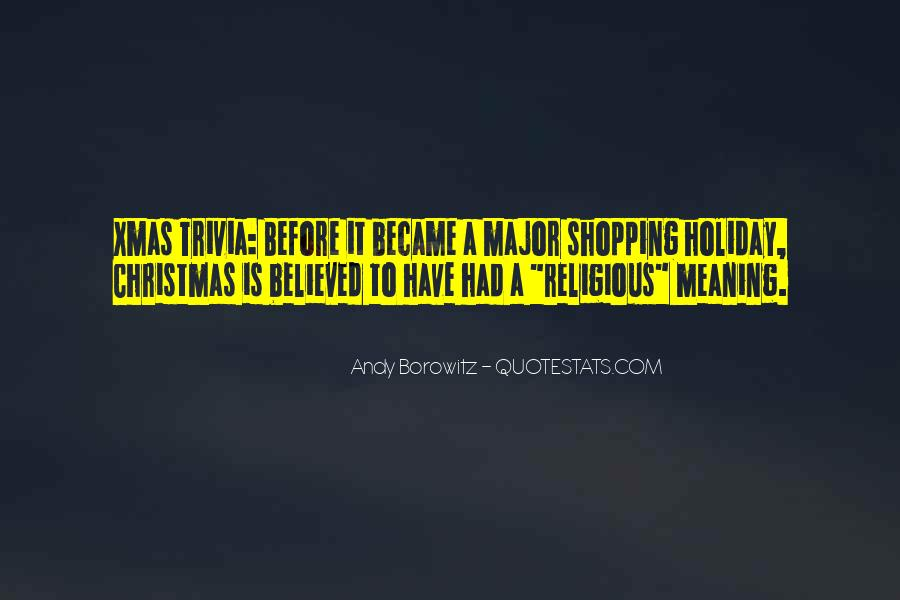 Quotes About Holiday Shopping #1832740