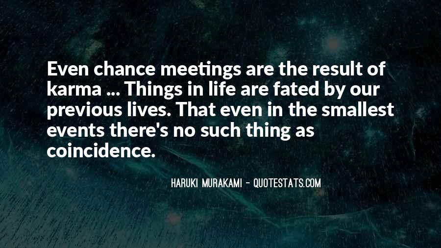 Quotes About Chance Meetings #1586915