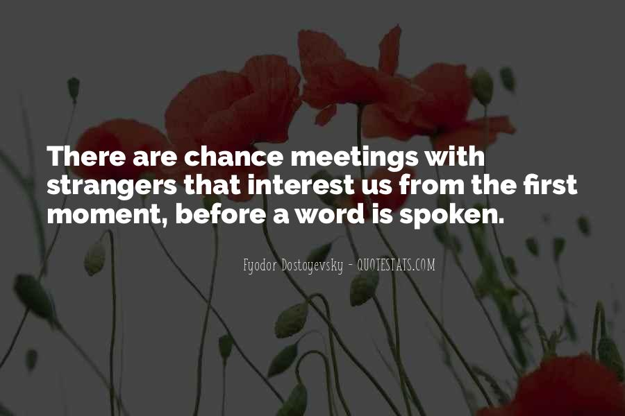 Quotes About Chance Meetings #188269