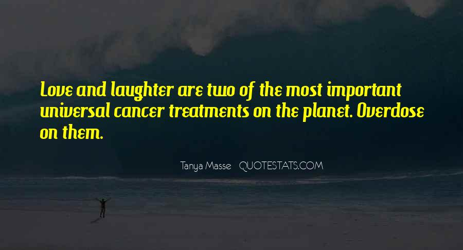 Quotes About Someone You Love Having Cancer #151459