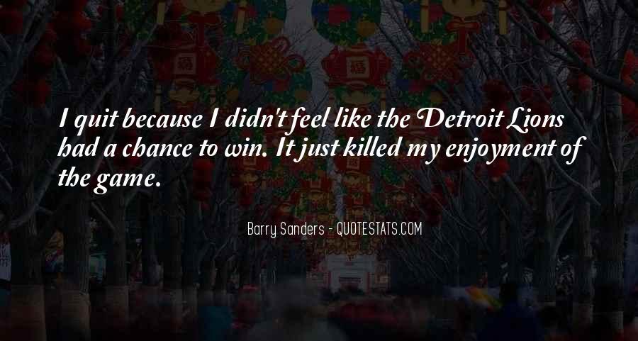 Quotes About The Detroit Lions #1328477