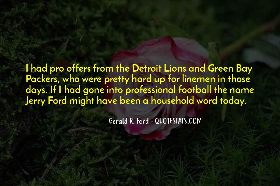 Quotes About The Detroit Lions #512298