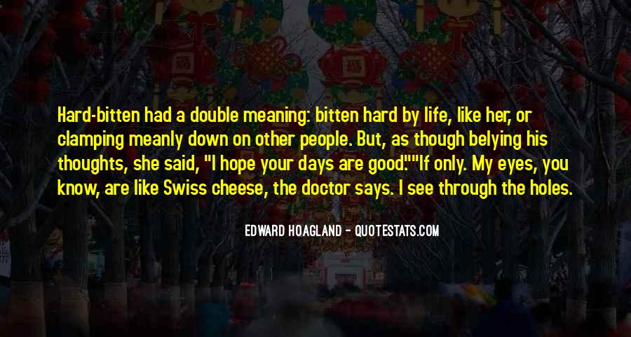 Quotes About Hard Days In Life #1051880