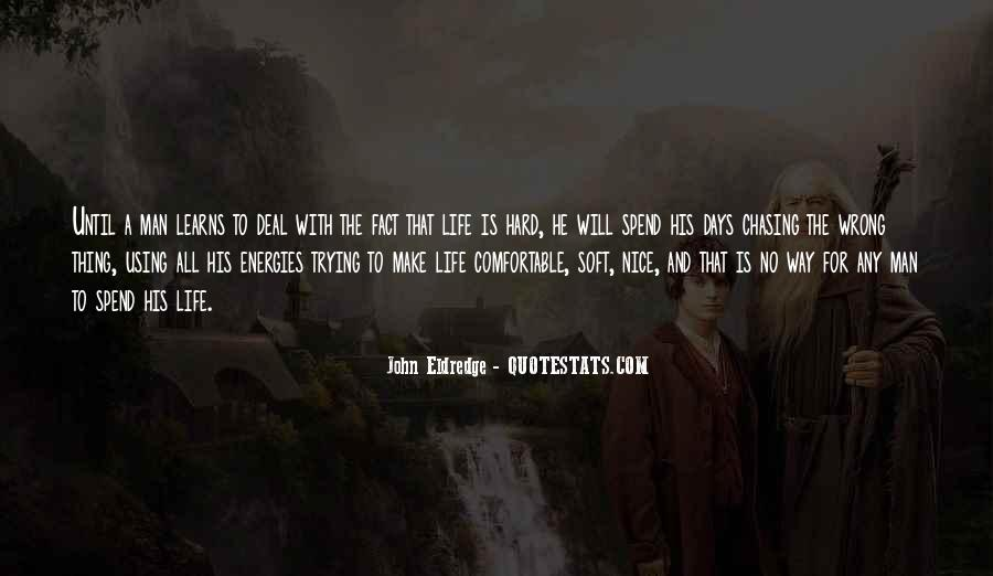 Quotes About Hard Days In Life #1186129