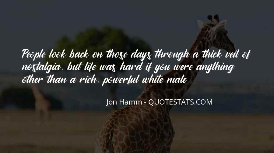 Quotes About Hard Days In Life #1213887