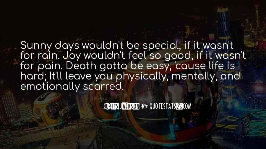 Quotes About Hard Days In Life #1292699