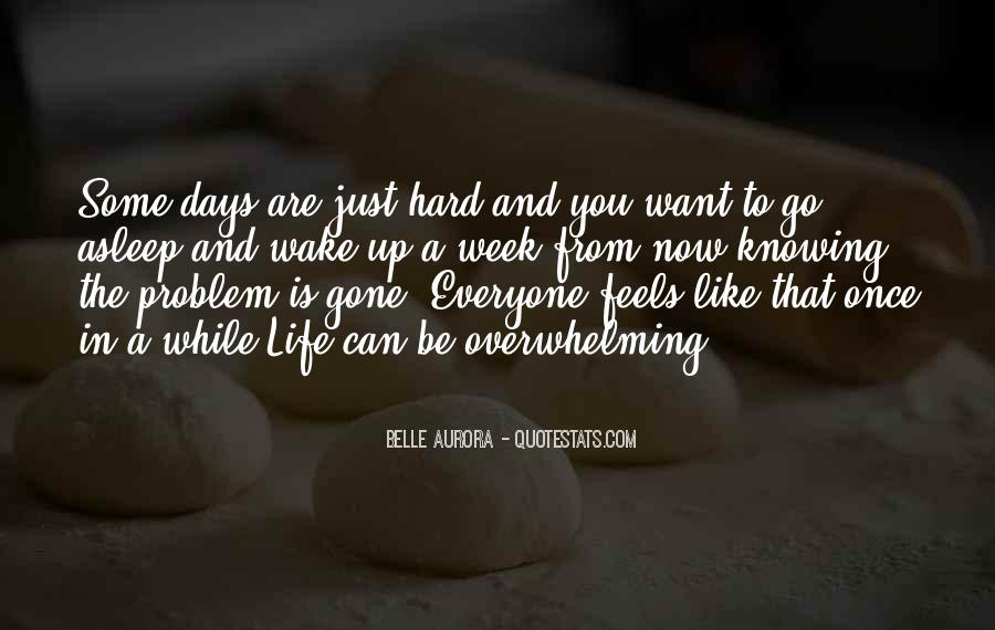 Quotes About Hard Days In Life #151461