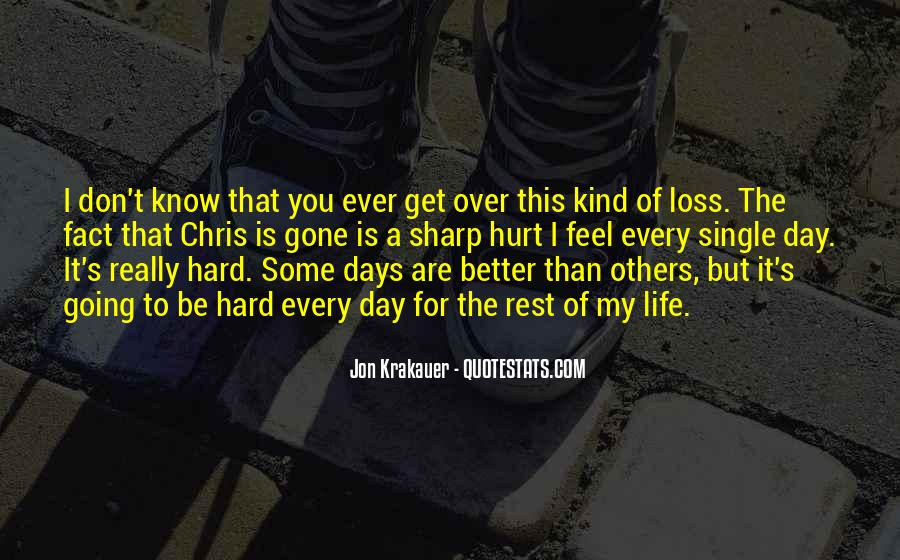 Quotes About Hard Days In Life #194088