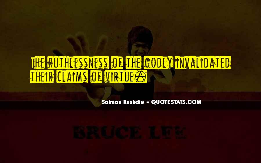 Quotes About Ruthlessness #1389139