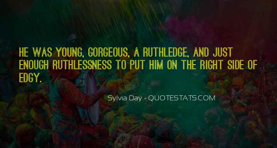 Quotes About Ruthlessness #1700125