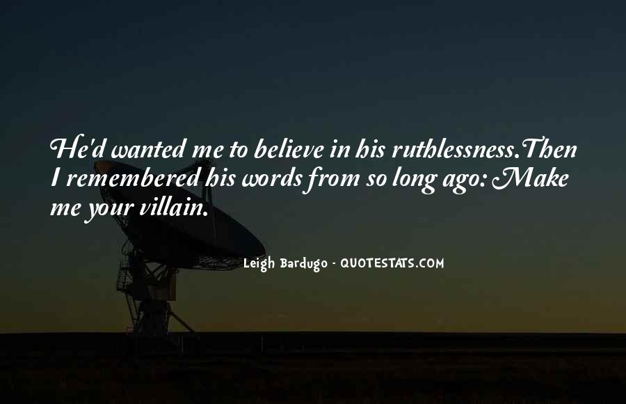 Quotes About Ruthlessness #495794
