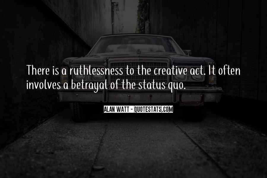 Quotes About Ruthlessness #769992