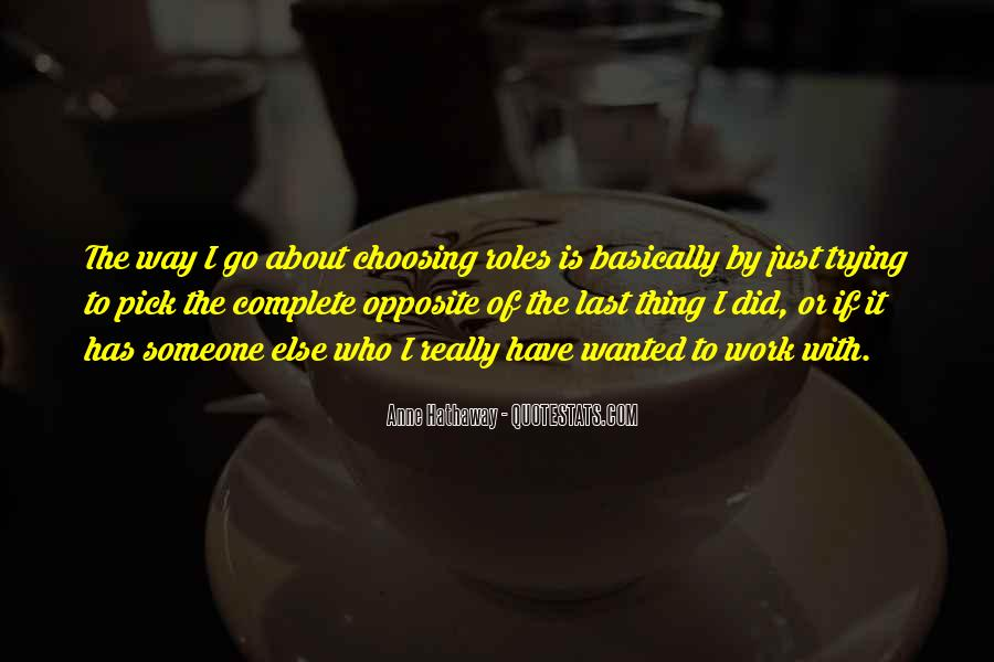 Quotes About Him Choosing Her #12988