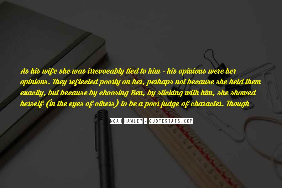 Quotes About Him Choosing Her #1785518