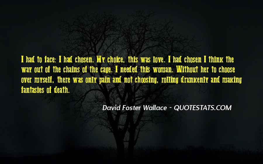Quotes About Him Choosing Her #39742
