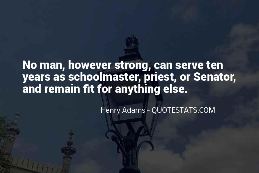 Quotes About Having A Strong Man #38648