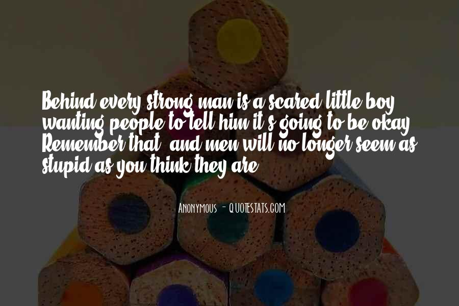 Quotes About Having A Strong Man #40872
