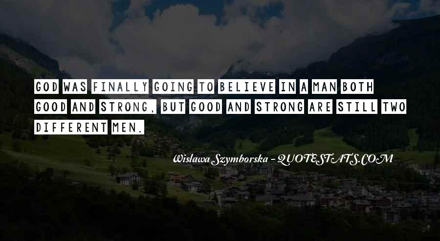 Quotes About Having A Strong Man #45602