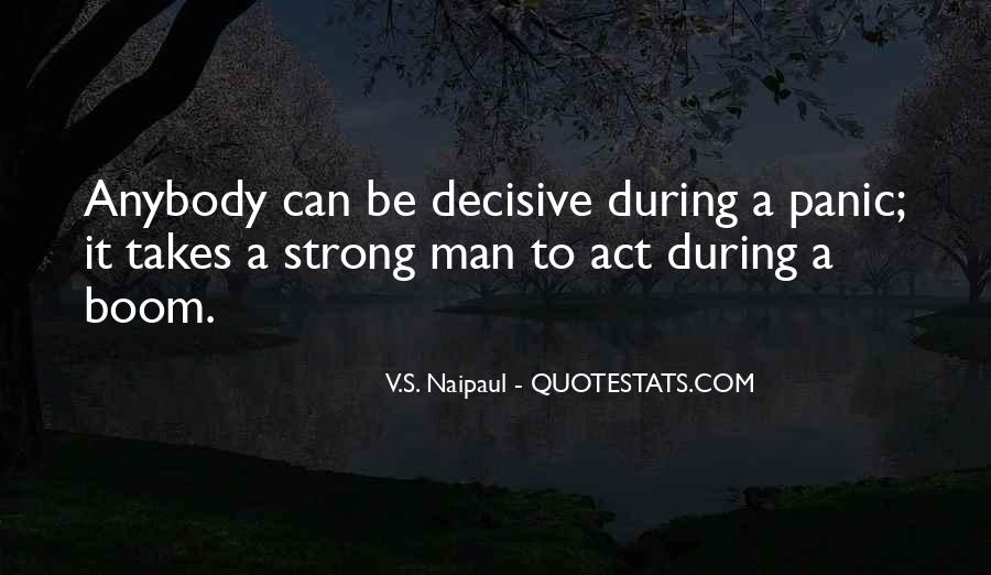 Quotes About Having A Strong Man #75768