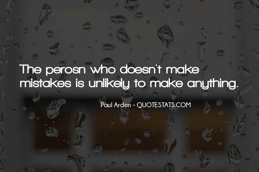 Quotes About Own Up To Your Mistakes #2113