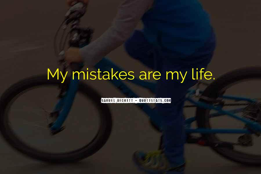 Quotes About Own Up To Your Mistakes #2424