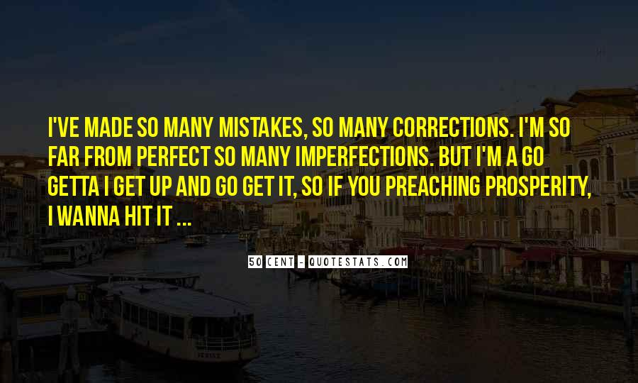 Quotes About Own Up To Your Mistakes #4972