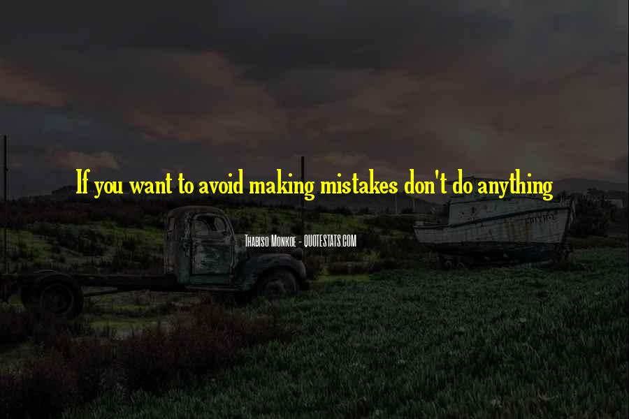 Quotes About Own Up To Your Mistakes #9852