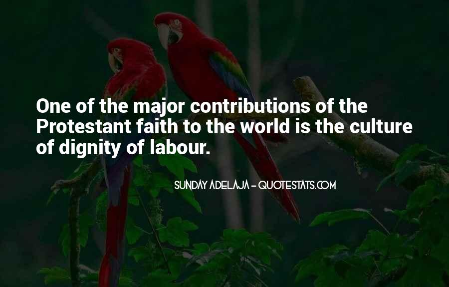 Quotes About Dignity Of Labour #121933