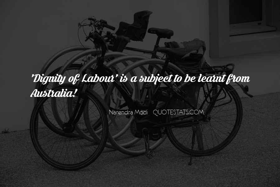 Quotes About Dignity Of Labour #143