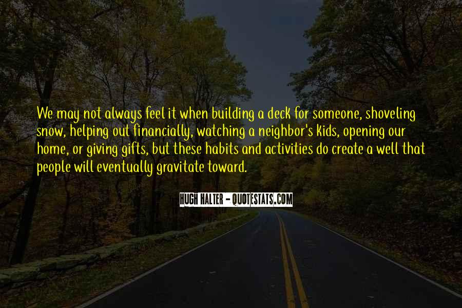 Quotes About Opening Gifts #1041898