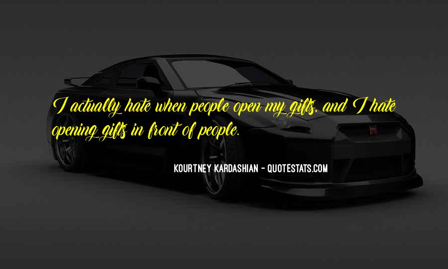 Quotes About Opening Gifts #619408