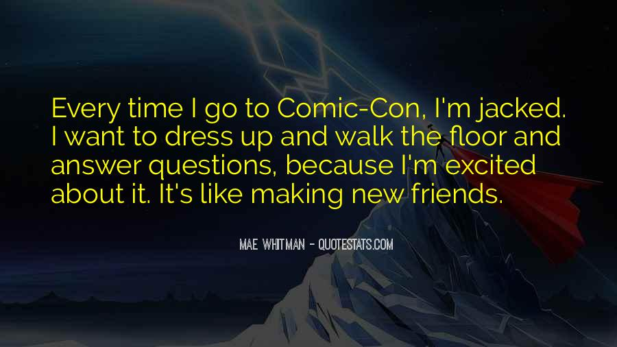Quotes About Friends Making Time #1419271
