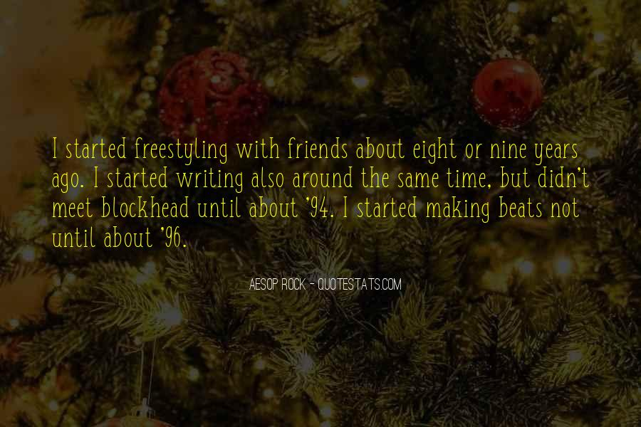 Quotes About Friends Making Time #1727609