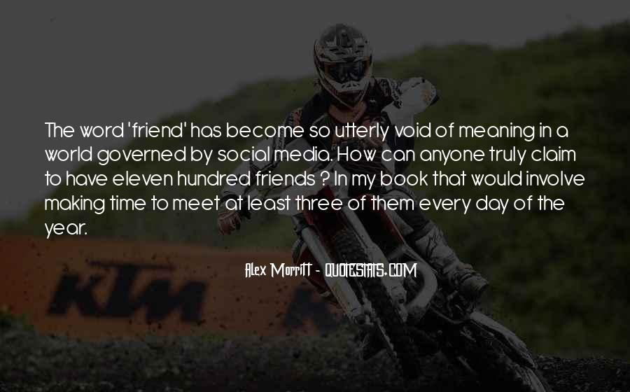 Quotes About Friends Making Time #276000