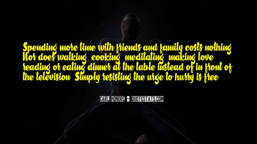 Quotes About Friends Making Time #5623