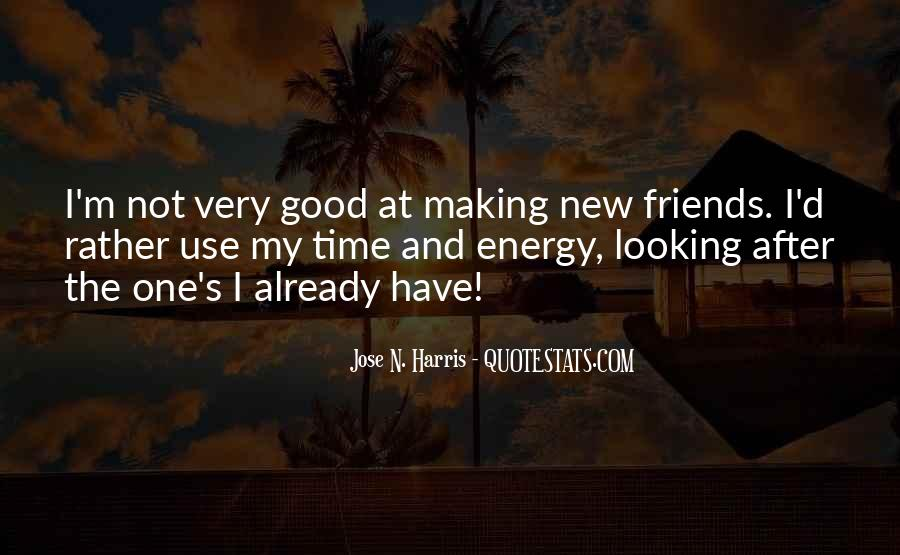Quotes About Friends Making Time #975440