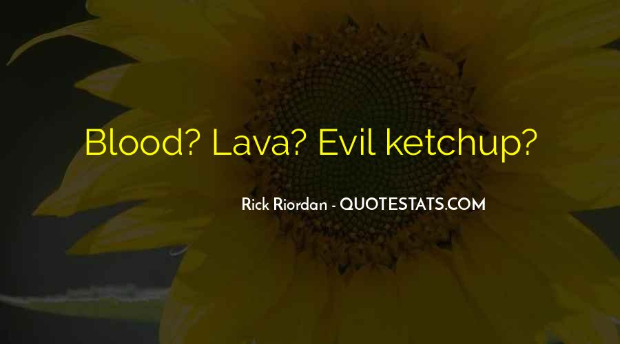 Quotes About Lava #1033708