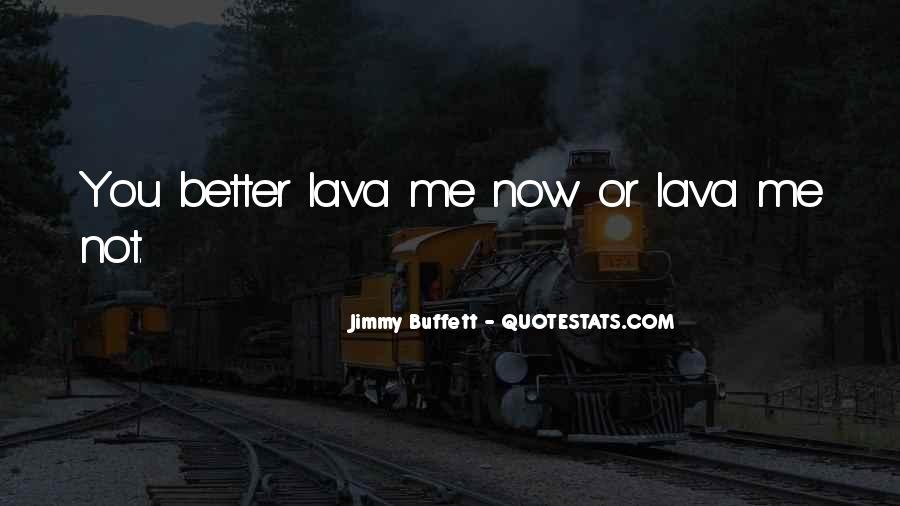 Quotes About Lava #315079