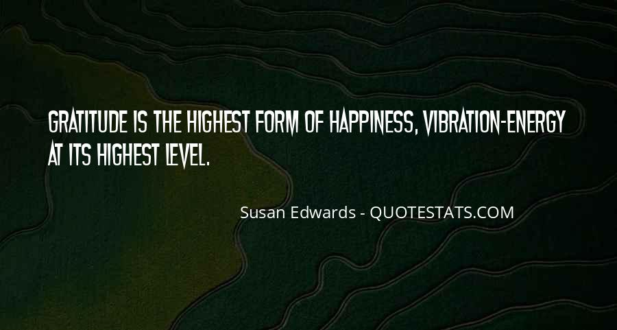 Quotes About Energy And Vibration #1295614