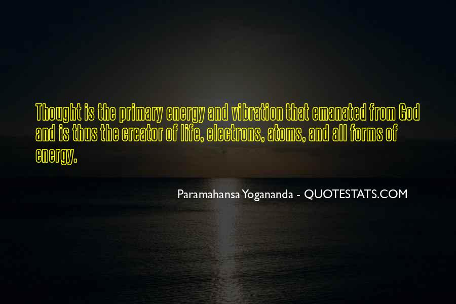 Quotes About Energy And Vibration #1362427