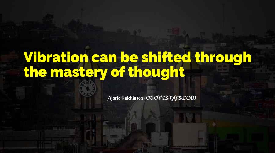 Quotes About Energy And Vibration #140037