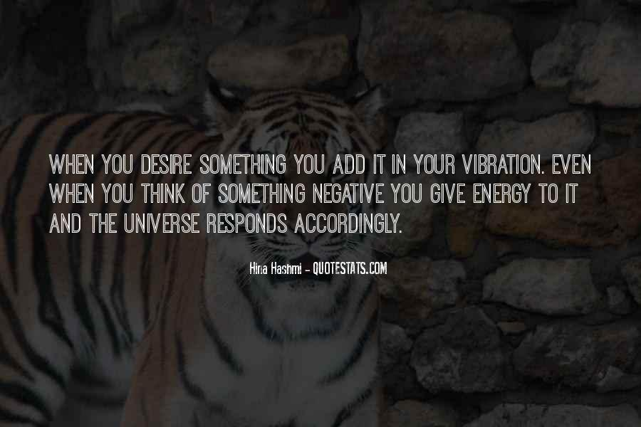 Quotes About Energy And Vibration #1460586