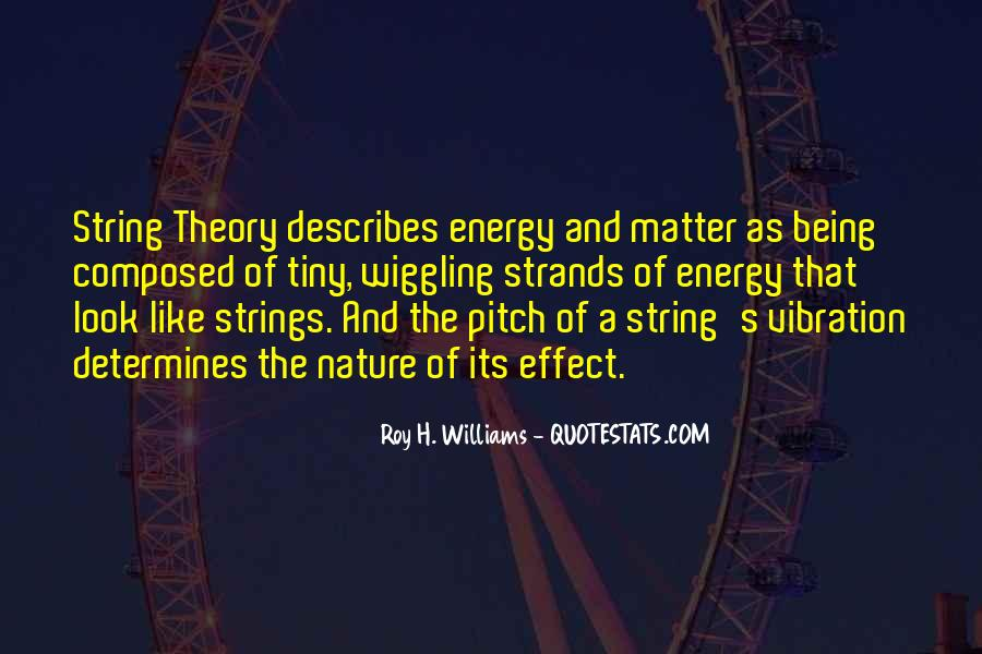 Quotes About Energy And Vibration #1679399
