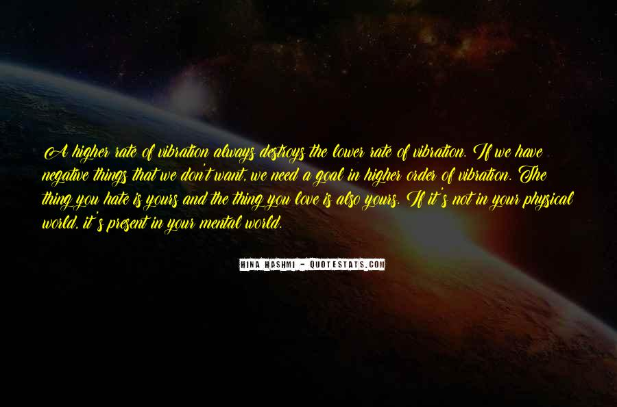 Quotes About Energy And Vibration #1706709