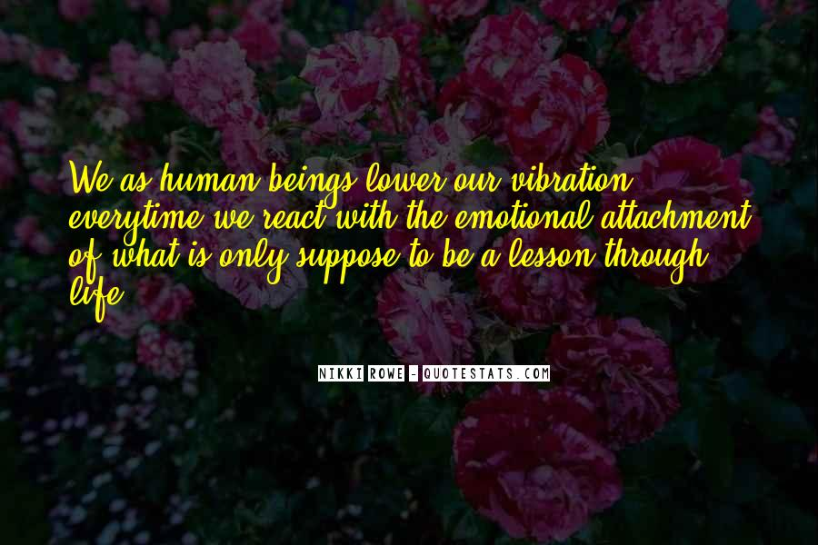 Quotes About Energy And Vibration #1782759