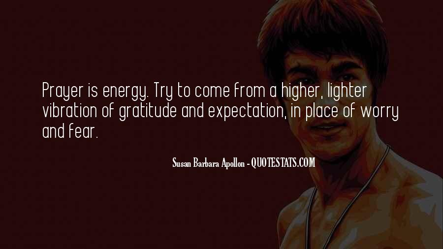 Quotes About Energy And Vibration #603366