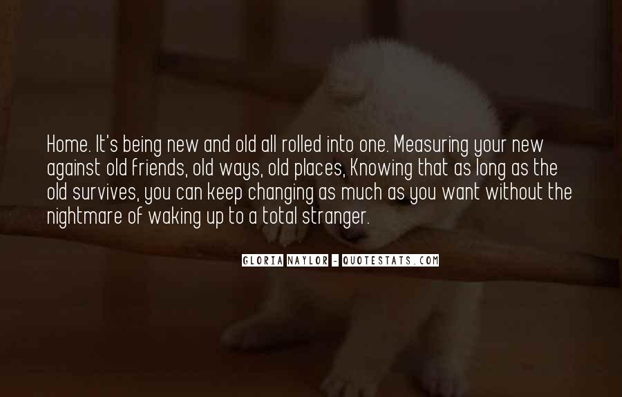 Quotes About Friends Changing #1026059