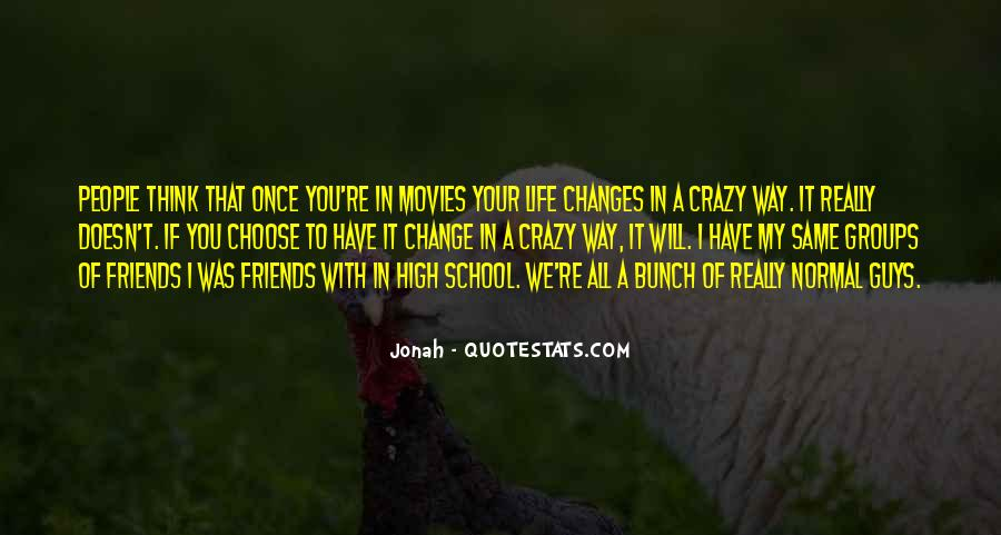 Quotes About Friends Changing #1428658